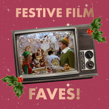 Festive Film Faves!