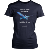 God Is Your Co-Pilot Women's T-Shirt