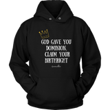 Claim Your Birthright Unisex Hoodie