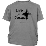 Live for Jesus Youth Shirt