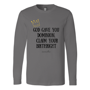 Claim Your Birthright Long Sleeve T-Shirt [Black]