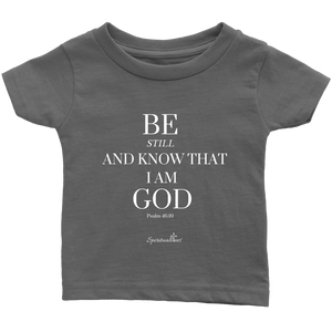 Be Still Infant T-Shirt