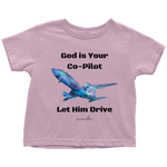 God Is Your Co-Pilot Toddler T-Shirt [Black]