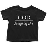 God Over Everything Else Toddler T-Shirt