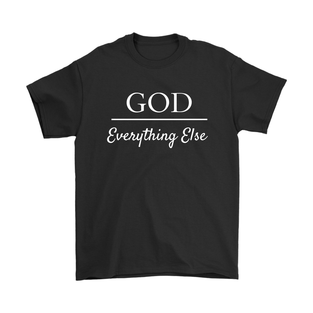 God Over Everything Else Men's T-Shirt