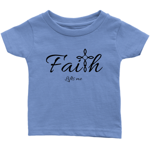 Faith Infant T-Shirt - Lifts Me [Black]