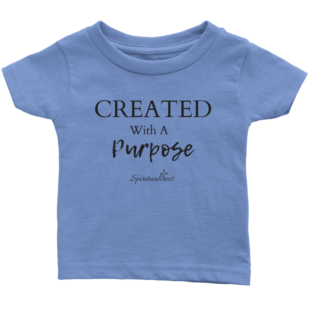 Created With A Purpose Infant T-shirt