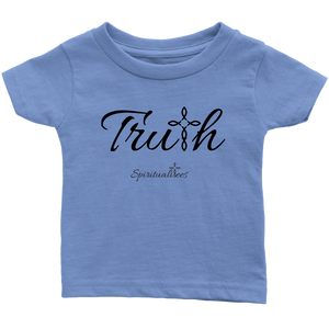Truth Infant T-Shirt - Spiritualitees [Black]