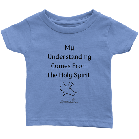 My Understanding Infant T-Shirt