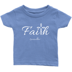 Faith Infant T-Shirt - Spiritualitees