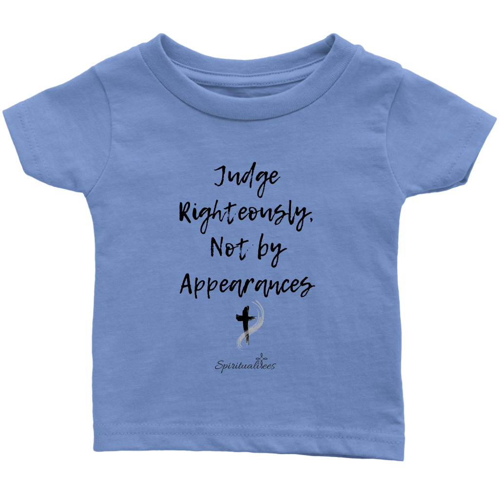 Judge Righteously Infant T-Shirt