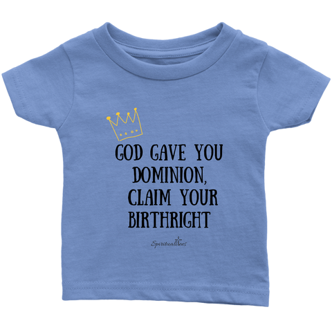 Claim Your Birthright Infant T-Shirt [Black]