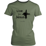 Live for Jesus Women's Shirt