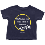 My Mustard Seed Toddler T-Shirt