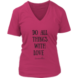 Do All Things With Love Women's V-Neck