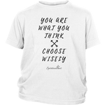 You Are What You Think Youth T-Shirt