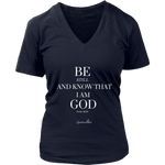Be Still Women's V-Neck