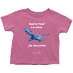 God Is Your Co-Pilot Toddler T-Shirt