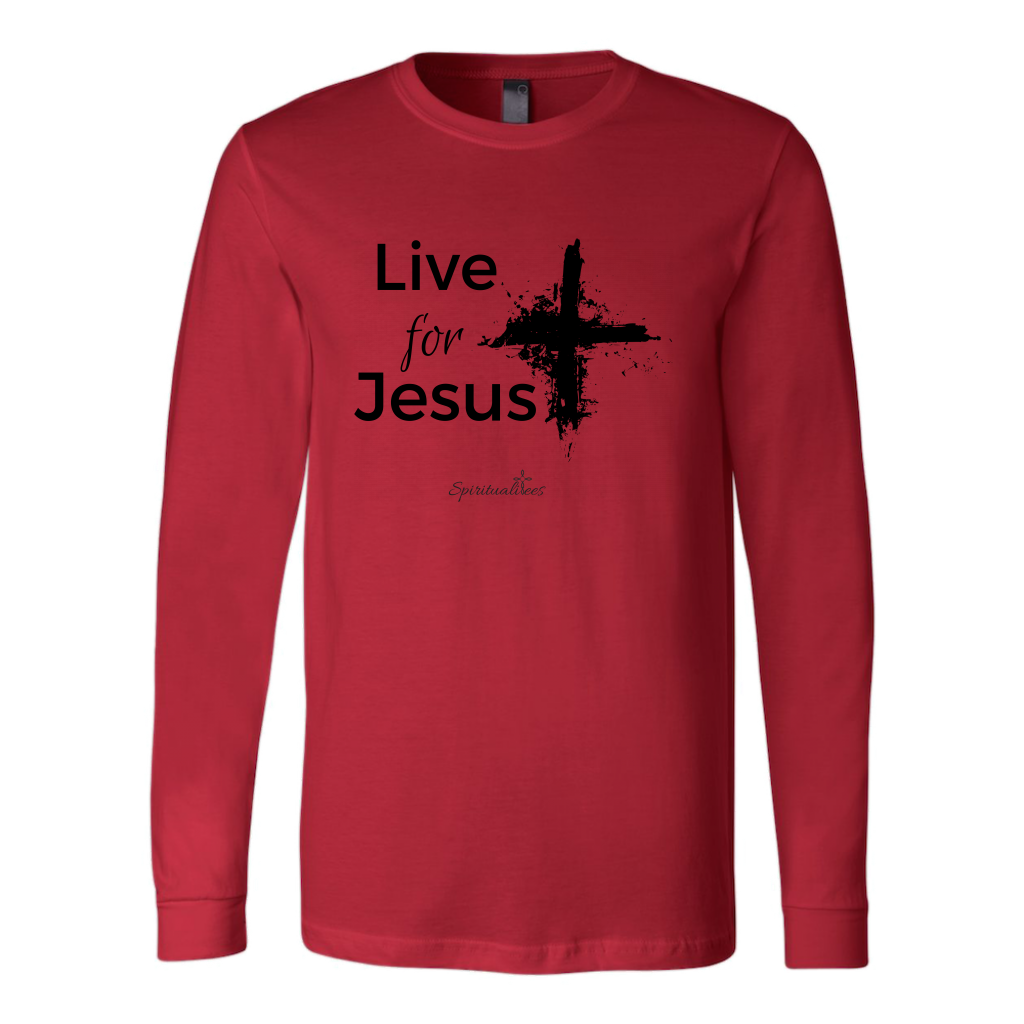 Live for Jesus Long Sleeve