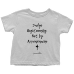 Judge Righteously Toddler T-Shirt