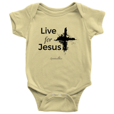 Live for Jesus Baby Bodysuit