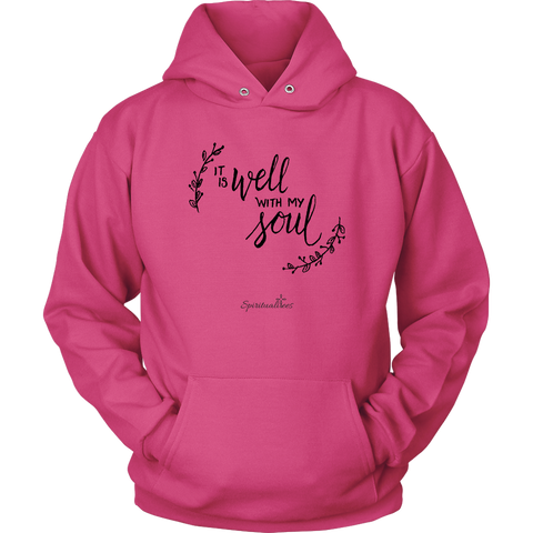 It Is Well With My Soul Unisex Hoodie [Black]