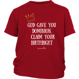 Claim Your Birthright Youth T-Shirt