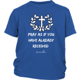 Pray As If Youth Shirt