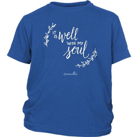 It Is Well With My Soul Youth T-Shirt