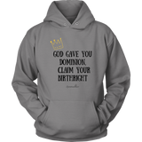 Claim Your Birthright Unisex Hoodie [Black]