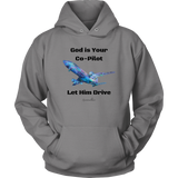 God Is Your Co-Pilot Unisex Hoodie [Black]