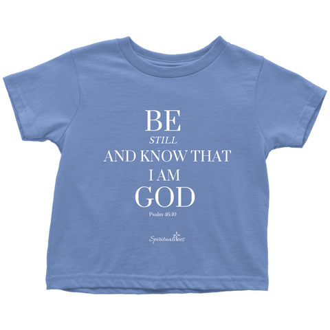 Be Still Toddler T-Shirt