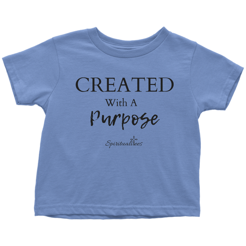 Created With A Purpose Toddler T-shirt