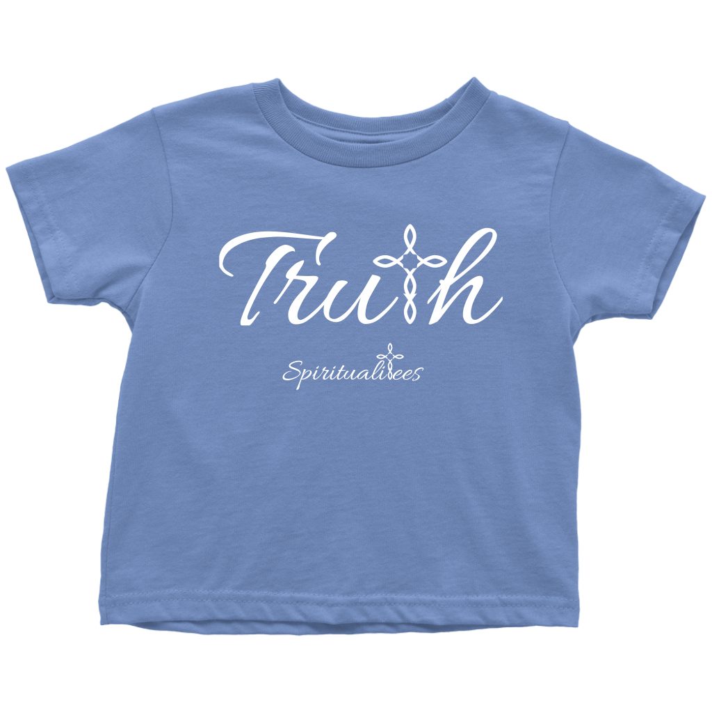 Truth Toddler T-Shirt - Spiritualitees