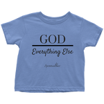 God Over Everything Else Toddler T-Shirt [Black]