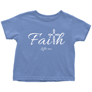 Faith Toddler T-Shirt - Lifts Me