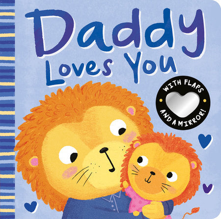 Daddy Loves You Board Book