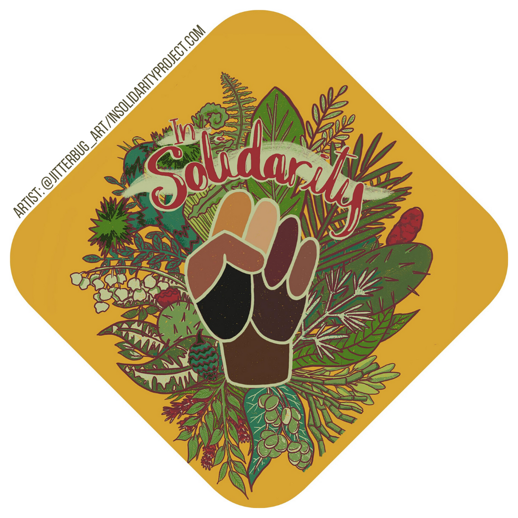 'In Solidarity' - Sticker for a Cause PRE ORDER
