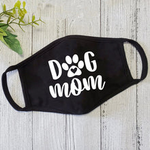 Load image into Gallery viewer, Dog Mom Face Mask