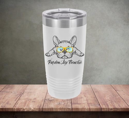Pardon My Frenchie Tumbler