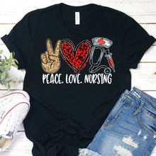 Load image into Gallery viewer, Peace Love Nursing Tee
