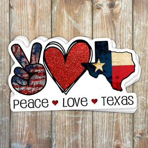 Peace Love Texas Sticker