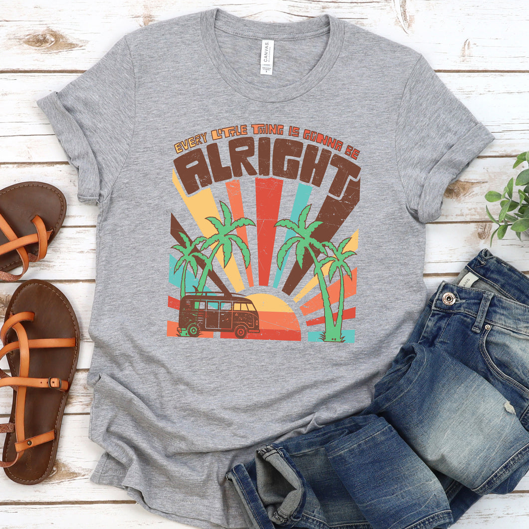 Every Little Thing is Gonna Be Alright Tee