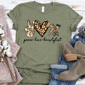 Peace Love Hair Stylist Tee