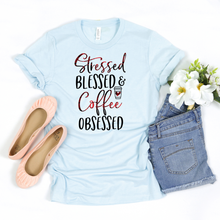 Load image into Gallery viewer, Stressed Blessed and Coffee Obsessed Tee