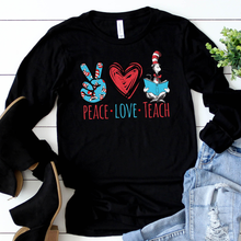 Load image into Gallery viewer, Peace Love Teach Long Sleeve