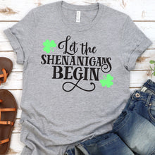Load image into Gallery viewer, Let The Shenanigans Begin Tee