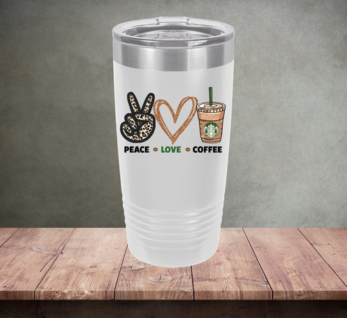 Peace Love Coffee Tumbler