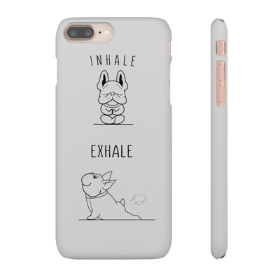Grey phone case with a French Bulldog doing Yogaa poses on. Text reads Inhale, exhale