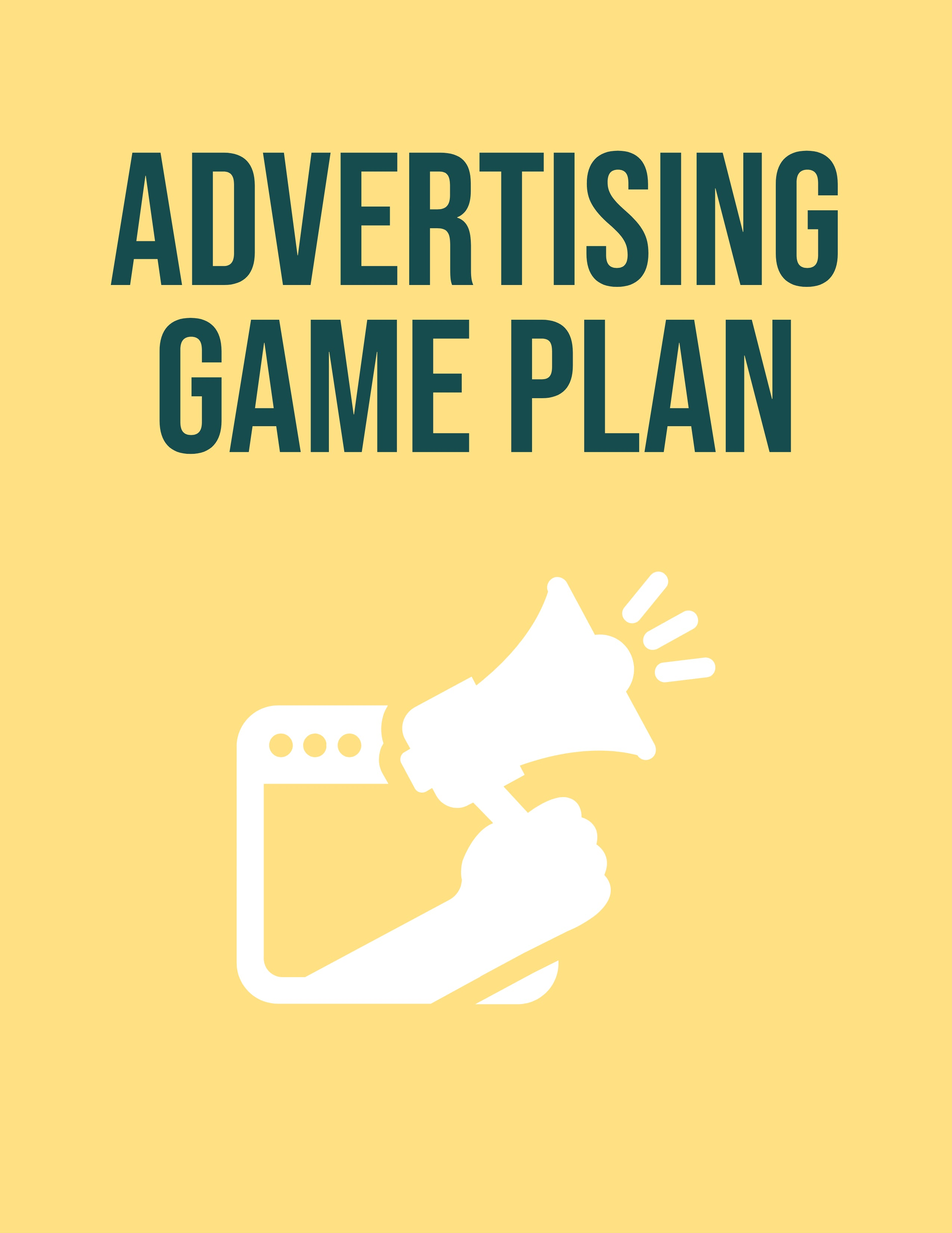 Advertising Game Plan